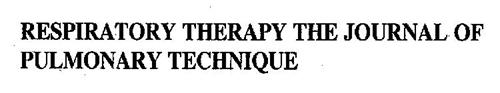 RESPIRATORY THERAPY THE JOURNAL OF PULMONARY TECHNIQUE