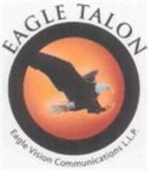 EAGLE TALON EAGLE VISION COMMUNICATIONS L.L.P.