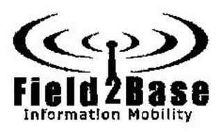 FIELD2BASE INFORMATION MOBILITY