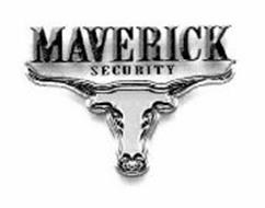 MAVERICK SECURITY