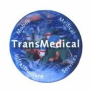 TRANSMEDICAL MOBILE MEDICAL INFRASTRUCTURE SERVICES