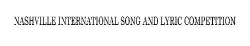 NASHVILLE INTERNATIONAL SONG AND LYRIC COMPETITION