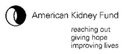 AMERICAN KIDNEY FUND REACHING OUT GIVING HOPE IMPROVING LIVES