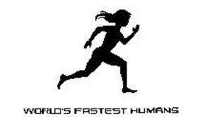 WORLD'S FASTEST HUMANS