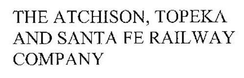 THE ATCHISON, TOPEKA AND SANTA FE RAILWAY COMPANY
