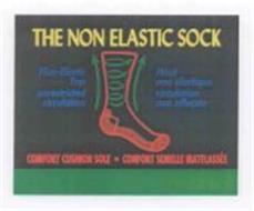 THE NON ELASTIC SOCK COMFORT CUSHION SOLE - CONFORT SEMELLE MATELASSÉE NON-ELASTIC TOP UNRESTRICTED CIRCULATION HOUT NON ÉLASTIQUE CIRCULATION NON AFFECTÉE