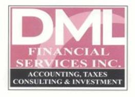 DML FINANCIAL SERVICES INC. ACCOUNTING, TAXES CONSULTING & INVESTMENT