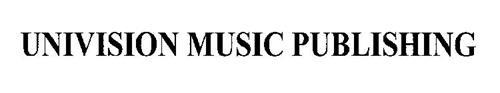 UNIVISION MUSIC PUBLISHING