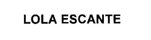 LOLA ESCANTE