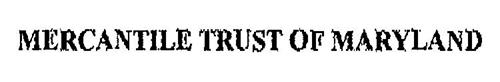 MERCANTILE TRUST OF MARYLAND