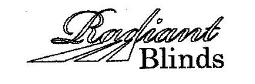 RADIANT BLINDS