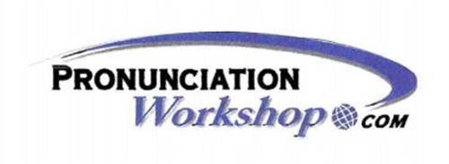 PRONUNCIATION WORKSHOP COM