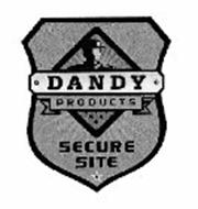 · DANDY · PRODUCTS SECURE SITE