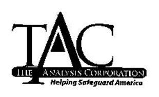TAC THE ANALYSIS CORPORATION HELPING SAFEGUARD AMERICA