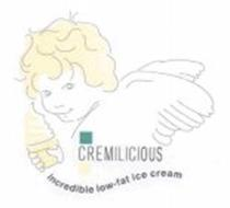 CREMILICIOUS INCREDIBLE LOW-FAT ICE CREAM