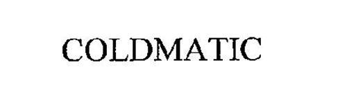 COLDMATIC