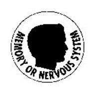 MEMORY OR NERVOUS SYSTEM