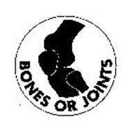 BONES OR JOINTS
