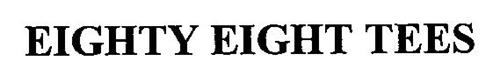 EIGHTY EIGHT TEES
