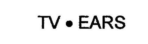 TV · EARS