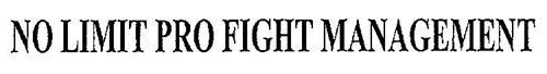 NO LIMIT PRO FIGHT MANAGEMENT
