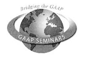 BRIDGING THE GAAP GAAP SEMINARS