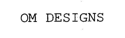 OM DESIGNS
