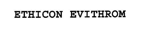 ETHICON EVITHROM