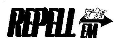 REPELL EM