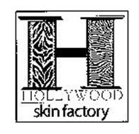 H HOLLYWOOD SKIN FACTORY