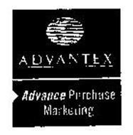 ADVANTEX ADVANCE PURCHASE MARKETING