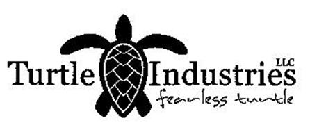 TURTLE INDUSTRIES LLC FEARLESS TURTLE