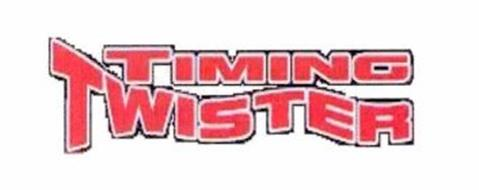 TIMING TWISTER