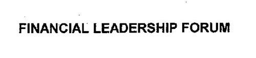 FINANCIAL LEADERSHIP FORUM