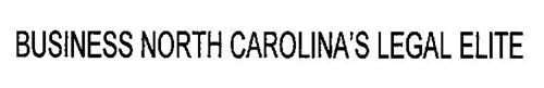 BUSINESS NORTH CAROLINA'S LEGAL ELITE