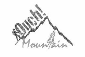 OUCH! MOUNTAIN