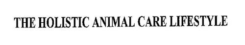 THE HOLISTIC ANIMAL CARE LIFESTYLE