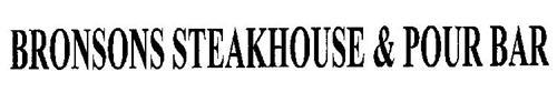 BRONSONS STEAKHOUSE & POUR BAR