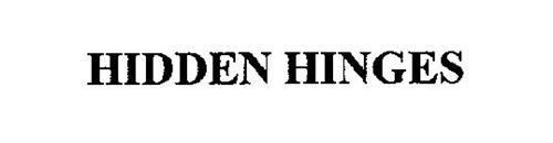 HIDDEN HINGES