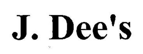 J. DEE'S