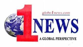 1 NEWS GLOBE1NEWS.COM A GLOBAL PERSPECTIVE