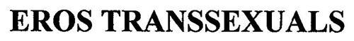 EROS TRANSSEXUALS