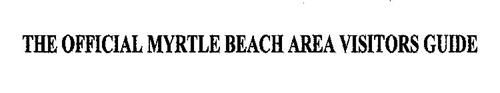 THE OFFICIAL MYRTLE BEACH AREA VISITORS GUIDE