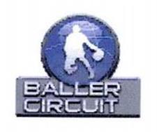 BALLER CIRCUIT