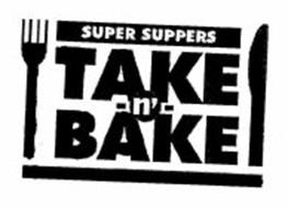 SUPER SUPPERS TAKE -N'- BAKE