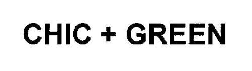 CHIC + GREEN