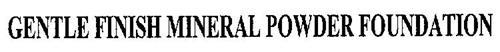 GENTLE FINISH MINERAL POWDER FOUNDATION