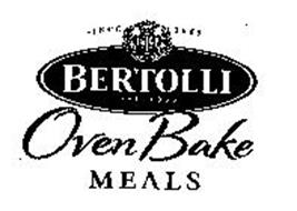 BERTOLLI OVEN BAKE MEALS SINCE 1865 DAL 1865