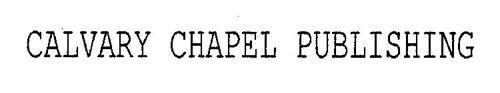 CALVARY CHAPEL PUBLISHING