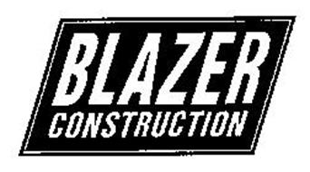 BLAZER CONSTRUCTION